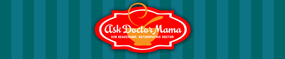 Ask Doctor Mama